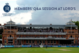 MIDDLESEX MEMBERS' Q&A SESSION AT LORD'S - DON'T MISS IT!