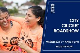 REGISTER NOW FOR THE 2021 CITY CRICKET ROADSHOW