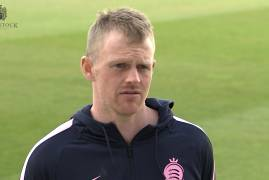 CLOSE OF PLAY INTERVIEW | SAM ROBSON