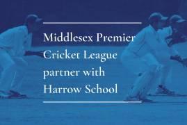MIDDLESEX PREMIER CRICKET LEAGUE PARTNER WITH HARROW SCHOOL
