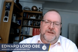 MIDDLESEX BOARD DIRECTOR INTERVIEW - EDWARD LORD OBE